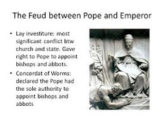 Describe the feud between the pope and the emperor.